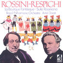 Rossini-Respighi: La Boutique Fantasque; Suite Rossiniana/Royal Philharmonic Orchestra, Antal Doráti