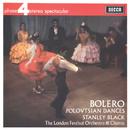 Ravel: Bolero; Borodin: Polovtsian Dances/London Festival Orchestra, Stanley Black