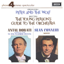Prokofiev: Peter & The Wolf; Britten: The Young Person's Guide To The Orchestra/Sean Connery, Royal Philharmonic Orchestra, Antal Doráti