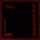 Bound By Blood/Badburn