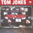 Reload/Tom Jones