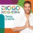 Tenta A Sorte/Diogo Nogueira