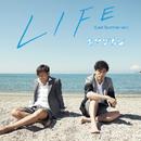 LIFE (Last Summer ver.)/キマグレン
