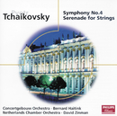 Tchaikovsky: Symphony No. 4; Serenade for Strings/Bernard Haitink, David Zinman