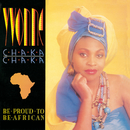 Be Proud To Be African/Yvonne Chaka Chaka