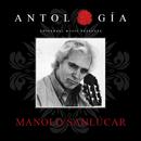 Antología De Manolo Sanlúcar (Remasterizado 2015)/Manolo Sanlúcar