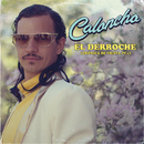 El Derroche (Crónica De Fiesta Pt.1)/Caloncho