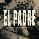 """""""El Padre""""/Noyz Narcos & Fritz Da Cat"""