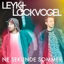 Ne Sekunde Sommer/Leyk & Lockvogel