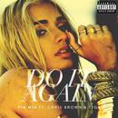 Do It Again (feat. Chris Brown, Tyga)/Pia Mia