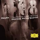 ハイドン:十字架上のキリストの最後の七つの言葉/Emerson String Quartet