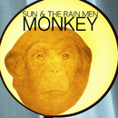 Monkey/Sun & The Rain Men