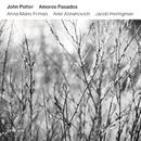 Amores Pasados/John Potter, Anna Maria Friman, Ariel Abramovich, Jacob Heringman