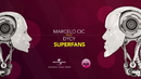 Superfans(Lyric Video)/Marcelo CIC featuring Dycy