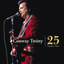 Conway Twitty - 25 Number Ones/Conway Twitty