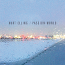 Passion World/Kurt Elling