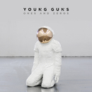Ones And Zeros (Deluxe)/Young Guns