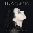 Love And Loss/Tina Arena