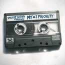 Snoop Dogg Presents: My #1 Priority/スヌープ・ドッグ