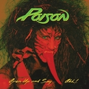 Open Up And Say...Ahh! -  20th Anniversary Edition/Poison