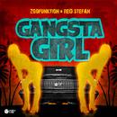 Gangsta Girl (Original Mix)/Reid Stefan, ZooFunktion