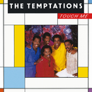 Touch Me/The Temptations