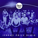 The World I Know (Jerome Price Remix)/Nause
