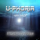 Positivity (feat. Missi Kaycie)/U-Phoria