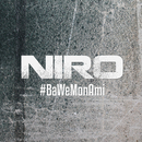 #BaWéMonAmi/Niro