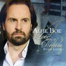 Love Was A Dream/Alfie Boe, Scottish Opera Orchestra, Michael Rosewell