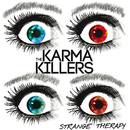 Strange Therapy/The Karma Killers
