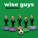 Gaunerkarriere/Wise Guys