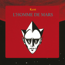 L'homme de Mars/Kent