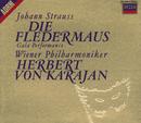 J・シュトラウス:喜歌劇<こうもり>/Waldemar Kmentt, Hilde Gueden, Erika Köth, Wiener Staatsopernchor, Wiener Philharmoniker, Herbert von Karajan