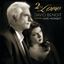 2 In Love (feat. Jane Monheit)/David Benoit