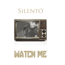 Watch Me (Whip / Nae Nae)/Silentó