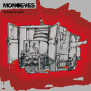 My Instant Song E.P./MONOEYES