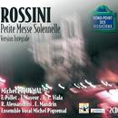 Rossini-Petite messe solennelle pour 4 voix solistes/Michel Piquemal, Ensemble Vocal Michel Piquemal, Raymond Alessandrini, Mandrin Emmanuel, Françoise Pollet, Jacqueline Mayeur, Jean-Luc Viala