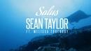 Salus/Sean Taylor featuring Melissa Truebody