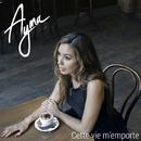 Cette vie m'emporte (feat. KeBlack)/Ayna