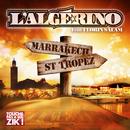 Marrakech Saint Tropez (feat. Florin Salam)/L'Algerino
