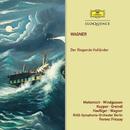 Wagner: Der Fliegende Holländer/Ferenc Fricsay, RIAS Kammerchor, Rias Symphony Orchestra And Chorus,Berlin