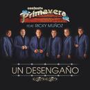 Un Desengaño (feat. Ricky Muñoz)/Conjunto Primavera