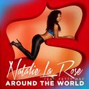 Around The World (feat. Fetty Wap)/Natalie La Rose