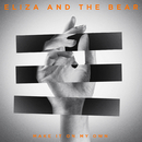 Make It On My Own (EP)/Eliza And The Bear