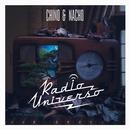 Radio Universo/Chino & Nacho