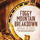 Foggy Mountain Breakdown/Mike Scott