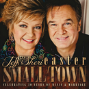 Small Town/Jeff & Sheri Easter