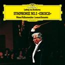 ベートーヴェン:交響曲 第3番<英雄>/Wiener Philharmoniker, Leonard Bernstein