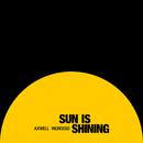 Sun Is Shining/Axwell Λ Ingrosso, Axwell, Sebastian Ingrosso
